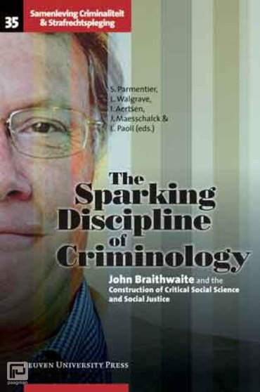 The Sparking Discipline of Criminology - Society, Crime and Criminal Justice