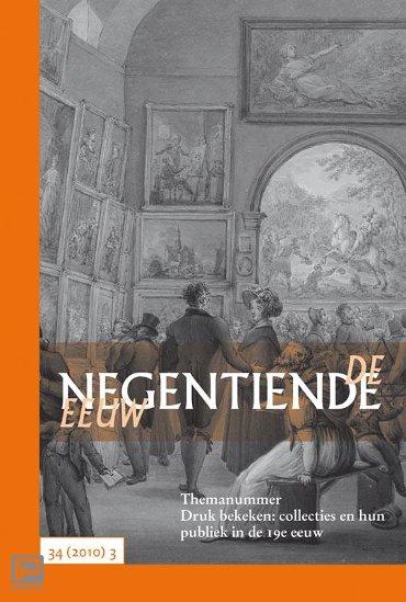 Druk bekeken: collecties en hun publiek in de 19e eeuw - De negentiende eeuw