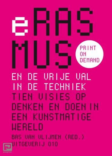 Erasmus en de vrije val in de techniek