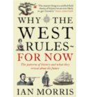 Why the West Rules ... for Now : The History and Future of Development and Disruption