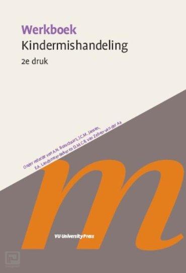 Werkboek Kindermishandeling - Werkboeken Kindergeneeskunde