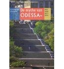 De mythe van Odessa - Het oog in 't zeil stedenreeks