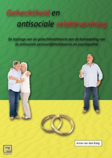 Gehechtheid en antisociale relatievorming