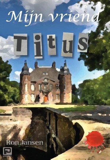 Mijn vriend Titus