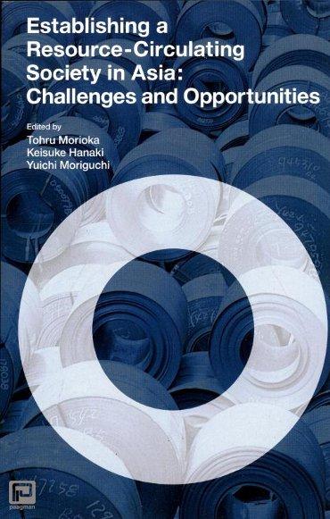 Establishing a Resource-Circulating Society in Asia