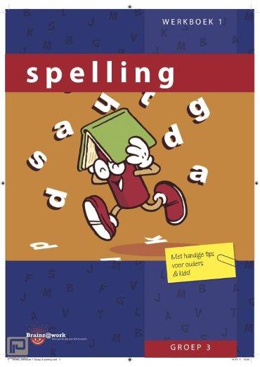 Spelling / Groep 3 / Werkboek 1 - Brainz@work