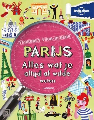 Lonely planet Verboden voor ouders - Parijs - lonely planet - verboden voor ouders
