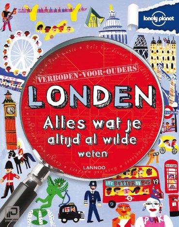 Lonely planet verboden voor ouders - Londen - Lonely planet - verboden voor ouders