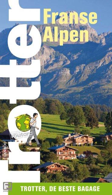 De Franse Alpen - Trotter