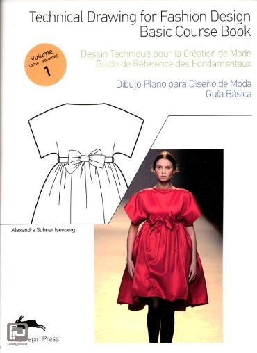 Technical Drawing for Fashion Design / Volume 1 / Basis couse book