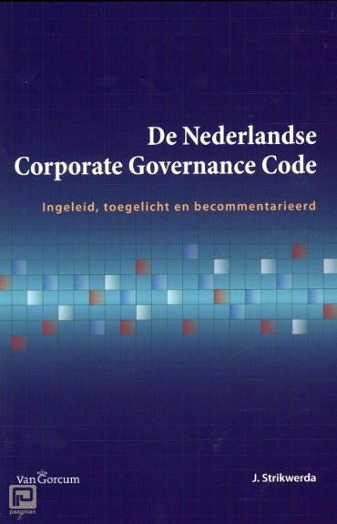 De Nederlandse corporate governance code