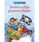 Avontuurlijke piratenverhalen (vanaf 7 jaar) - Lezen is te gek