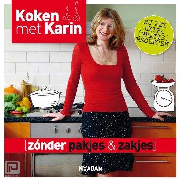 Zonder pakjes & zakjes - Koken met Karin
