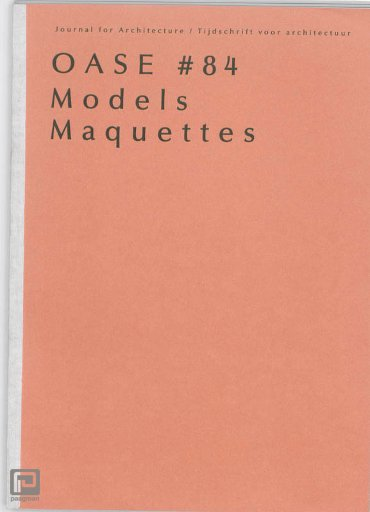 Oase / 84 Maquettes/Models - Oase