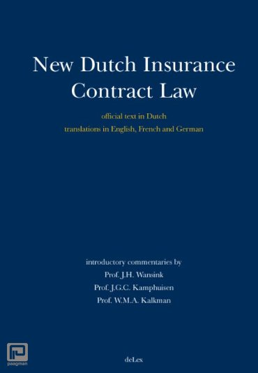 New Dutch Insurance Contract Law