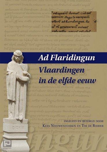 Ad Flaridingun - Vlaardingen in de elfde eeuw - Middeleeuwse studies en bronnen