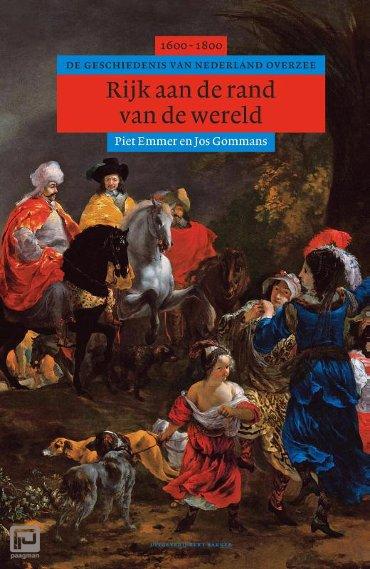 Rijk aan de rand van de wereld - Algemene geschiedenis van Nederland