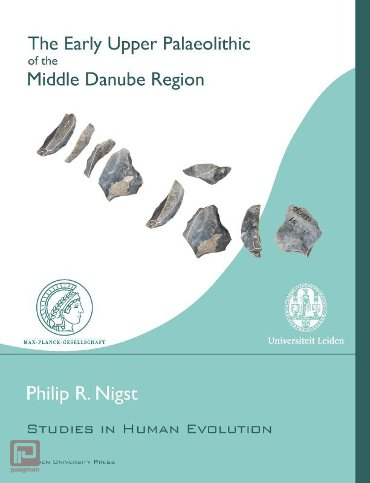 The early upper palaeolithic of the middle danube region - Human Evolution