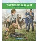 Vluchtelingen op de vuist / De eerste wereldoorlog - Terugblikken leesboeken