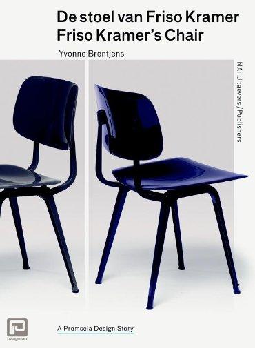 De stoel van Friso Kramer / Friso Kramer s chair - Premsela Design Stories