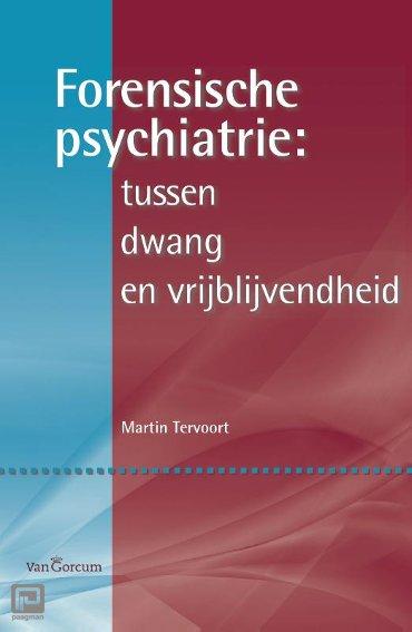 Forensische psychiatrie: tussen dwang en vrijblijvendheid