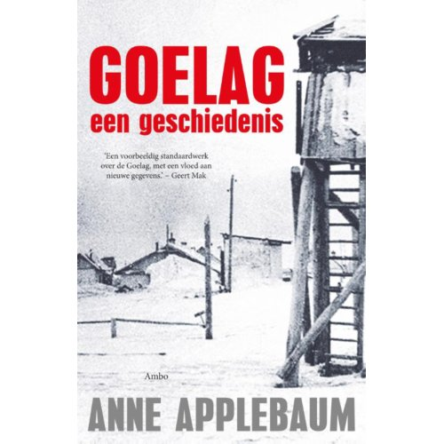 Goelag - Anne Applebaum