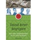 David beter begrijpen - De Bijbel beter begrijpen