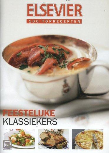 Feestelijke klassiekers - Elsevier 100 toprecepten