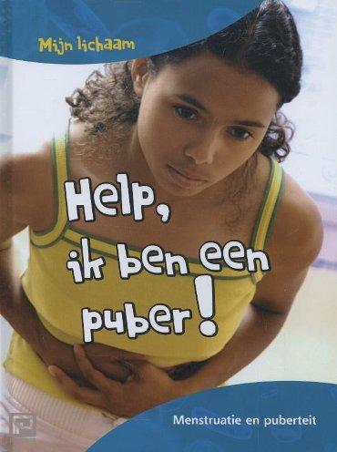 Help, ik ben een puber! - Mijn lichaam