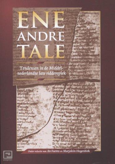 Ene andre tale - Middeleeuwse studies en bronnen