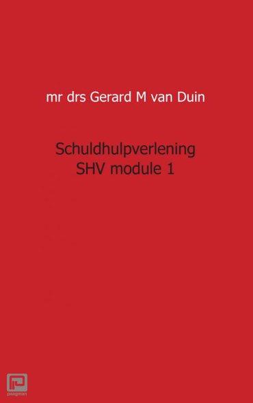 Schuldhulpverlening SHV / module 1 - Juristnet handboeken praktijk