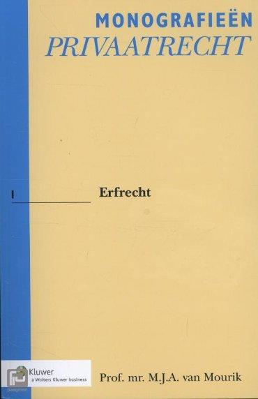 Erfrecht - Monografieen Privaatrecht