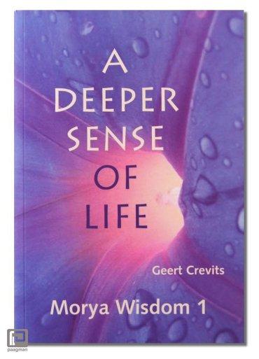 A deeper sense of life - Wisdom