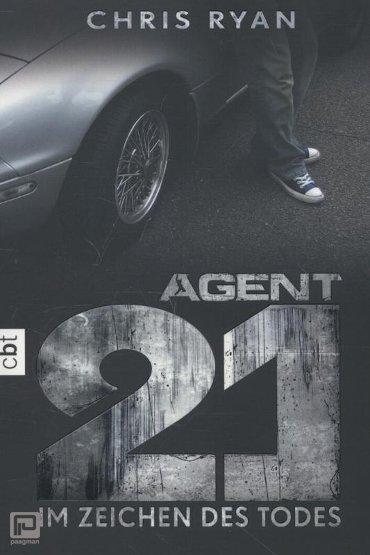 Agent 21 Band 01 - Im Zeichen des Todes