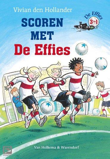 Scoren met De Effies - De Effies