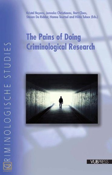 The pains of doing criminological research