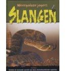 Slangen - Weergaloze Jagers
