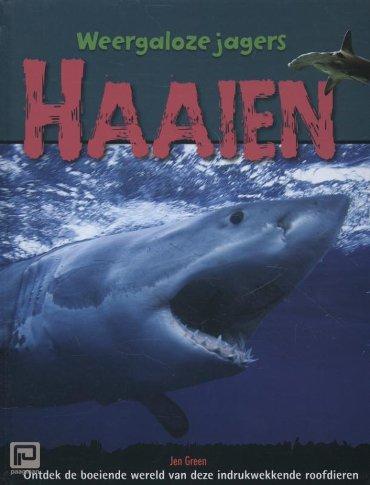 Haaien - Weergaloze Jagers