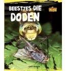 Beestjes die doden - Opgepast beestjes
