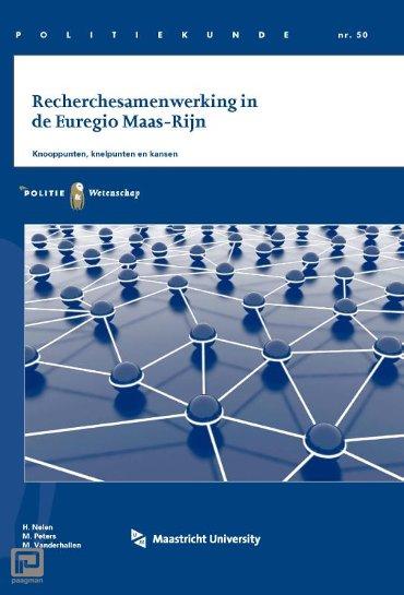 Recherchesamenwerking in de Euregio Maas-Rijn - Politiekunde