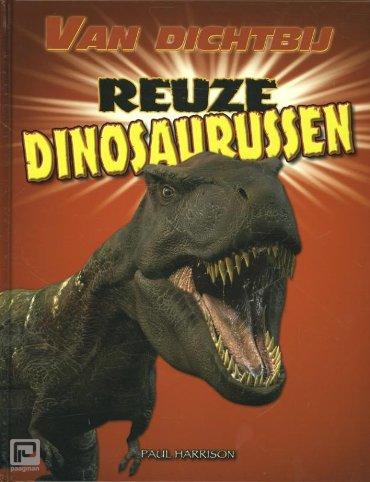 Reuze dinosaurussen - Van dichtbij