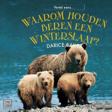 Waarom houden beren een winterslaap? - Vertel eens