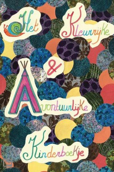 Het kleurrijke en avontuurlijke kinderboekje