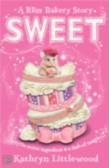 Sweet - A Bliss Bakery Story 2