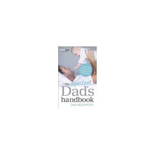 Afbeelding van Expectant Dad's Handbook : All You Need to Know About Pregnancy, Birth and Beyond