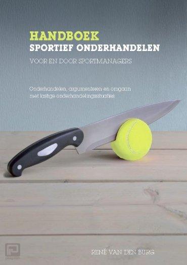Handboek sportief onderhandelen voor en door sportmanagers