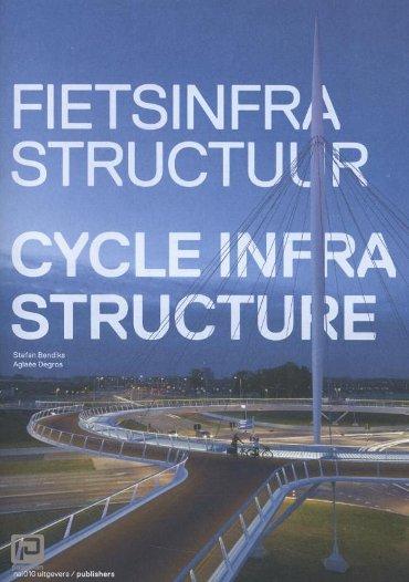 Fietsinfrastructuur / Cycle infrastructure