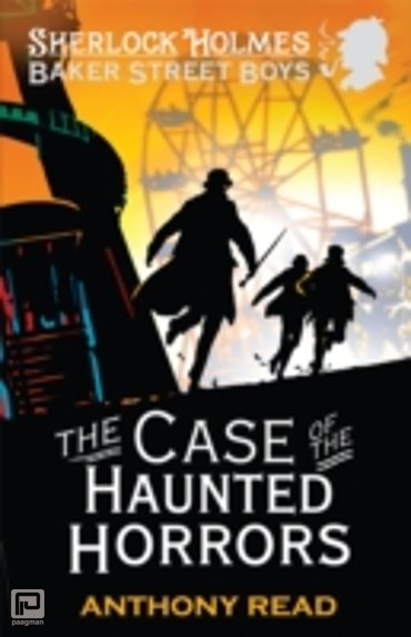 The Baker Street Boys : The Case of the Haunted Horrors