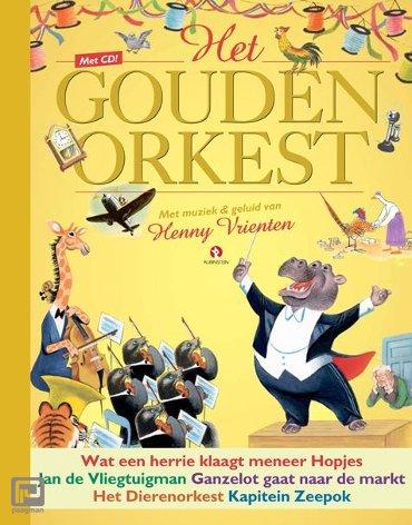 Het gouden orkest - De Gouden Prentenboeken