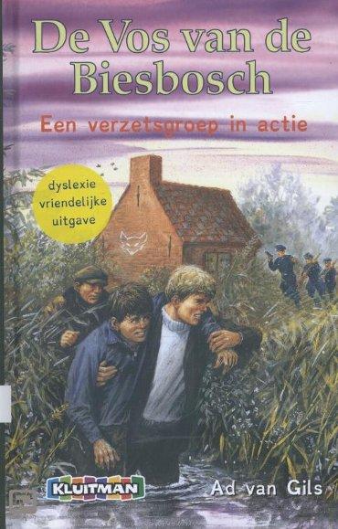 Een verzetsgroep in actie - De Vos van de Biesbosch